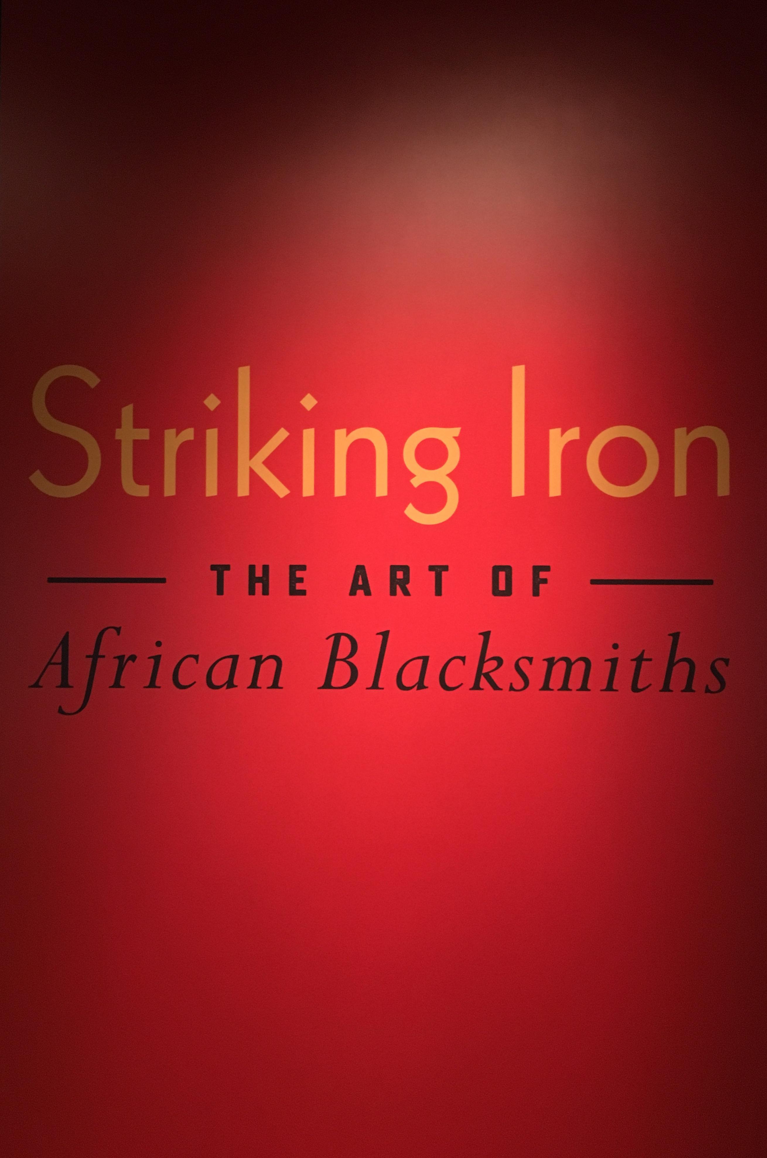 Striking Iron - The Art of African Blacksmiths